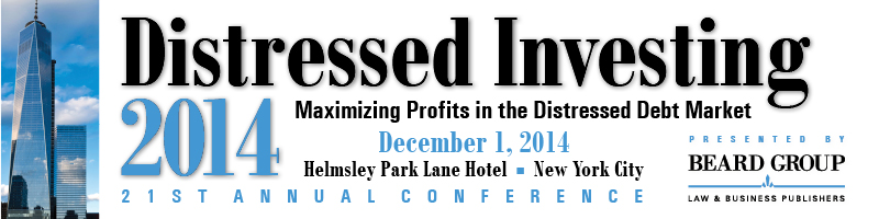 The  21st Annual Distressed Investing conference will be held on Monday,  December 1, 2014, at The Helmsley Park Lane Hotel in New York City.